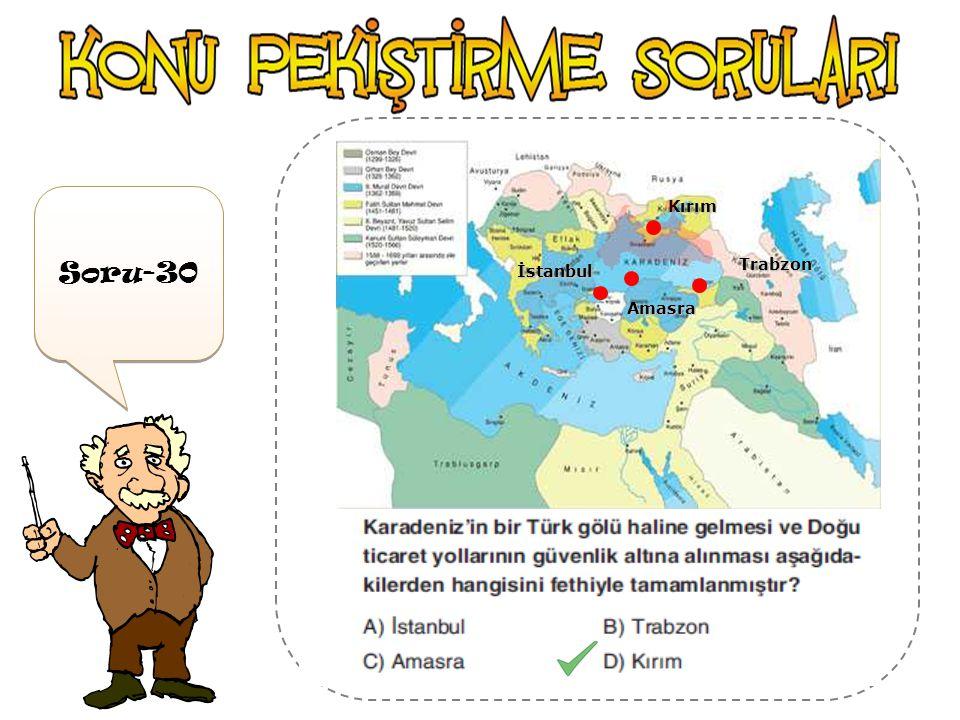 İstanbul Amasra Trabzon Kırım Soru-30