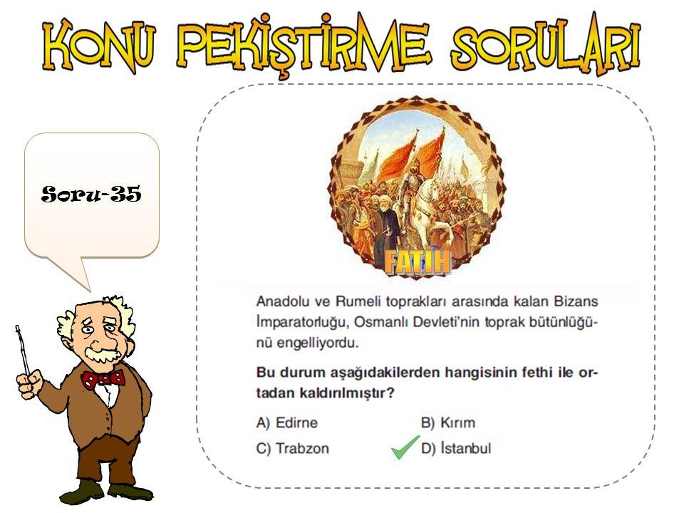 FATİH Soru-35