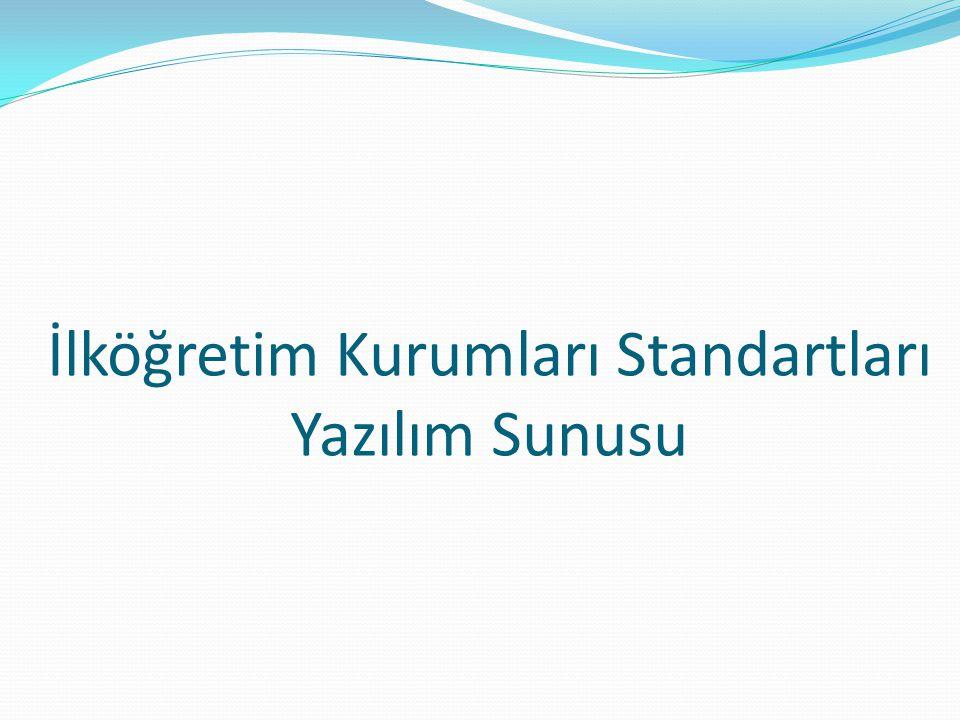 İlköğretim Kurumları Standartları Yazılım Sunusu