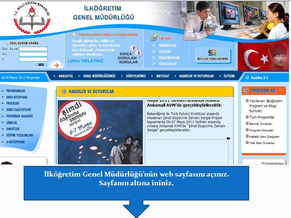 İlköğretim Genel Müdürlüğü'nün web sayfasını açınız.