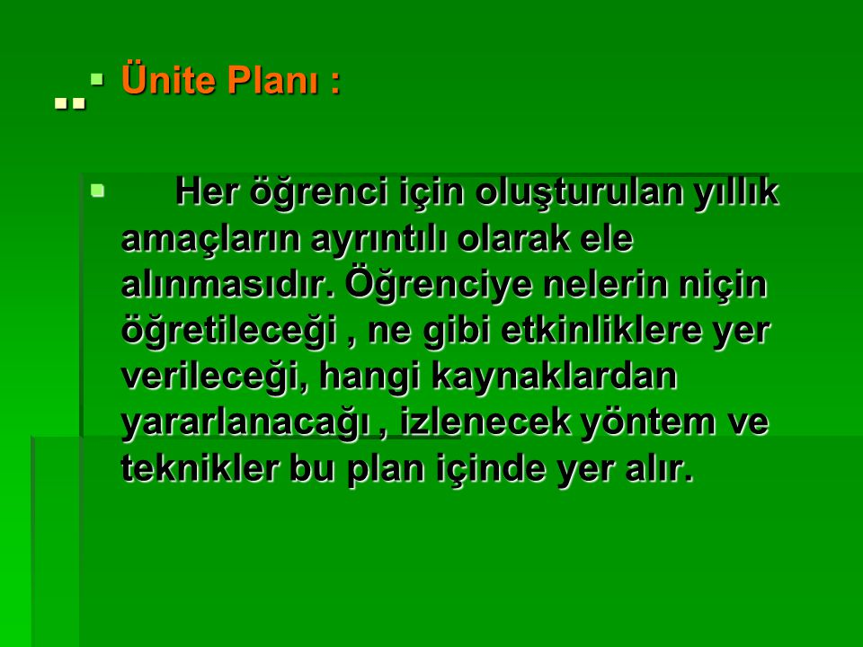 .. Ünite Planı :