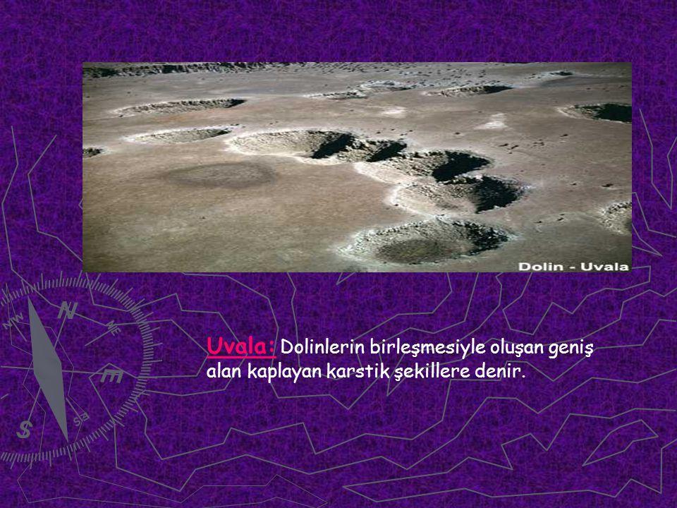 Uvala: Dolinlerin birleşmesiyle oluşan geniş