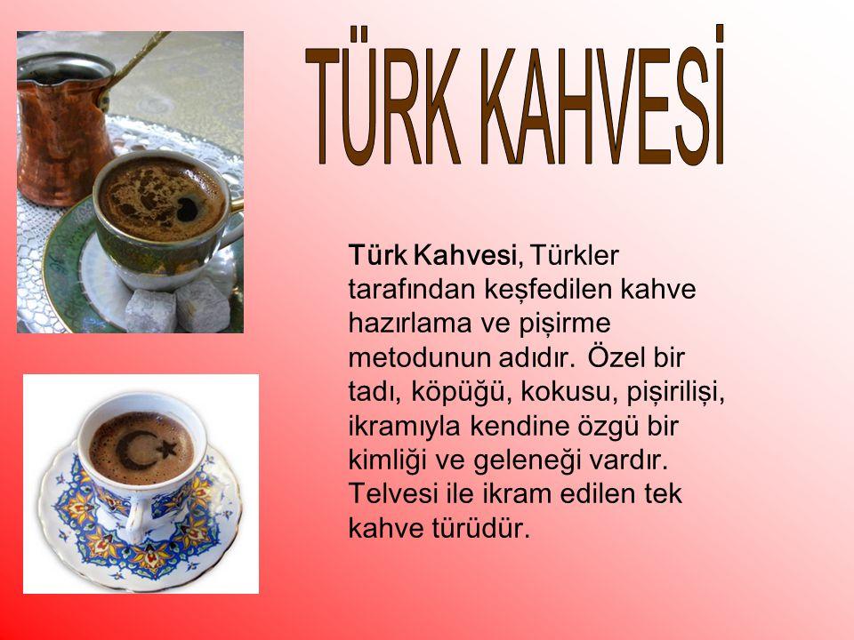 TÜRK KAHVESİ