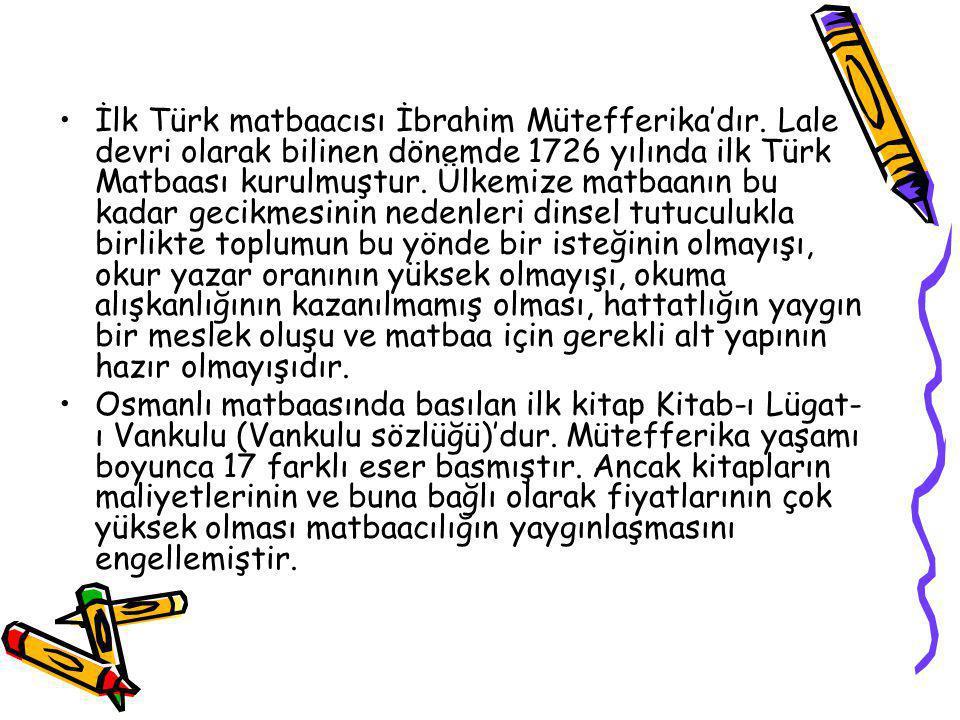 İlk Türk matbaacısı İbrahim Mütefferika'dır