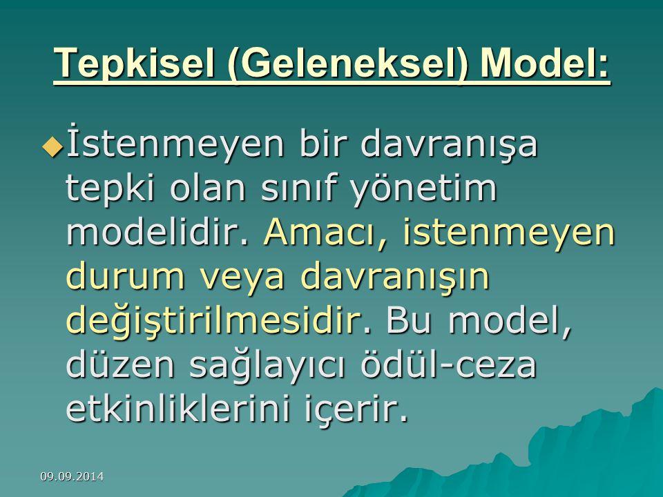 Tepkisel (Geleneksel) Model: