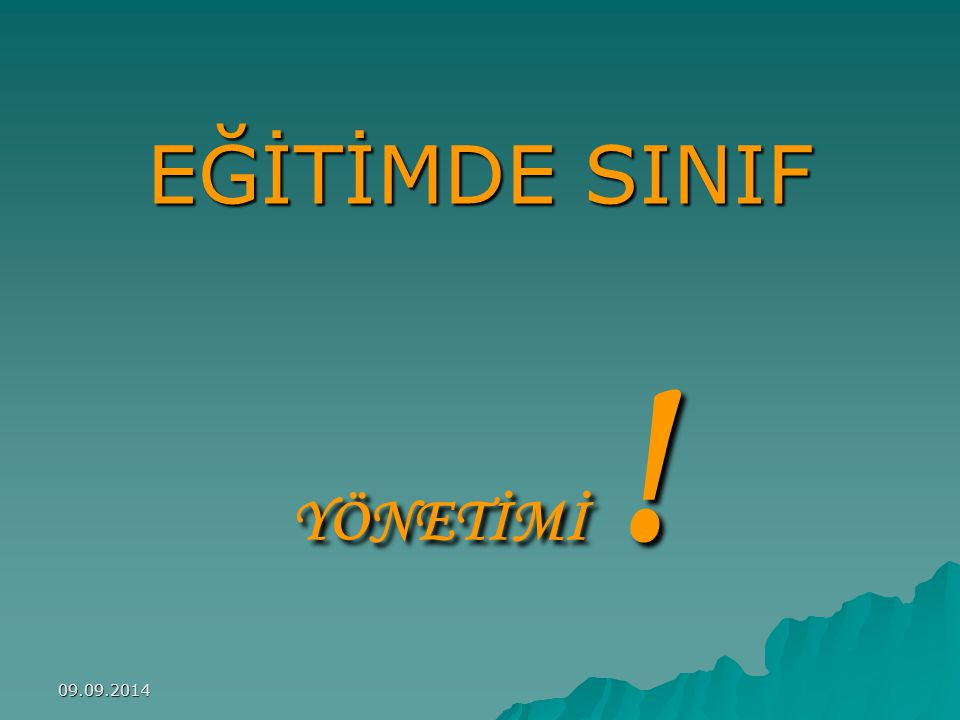 EĞİTİMDE SINIF YÖNETİMİ ! 06.04.2017