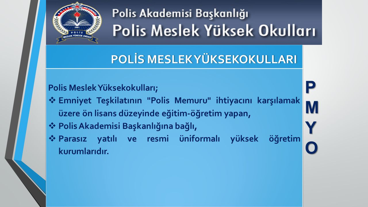 POLİS MESLEK YÜKSEKOKULLARI