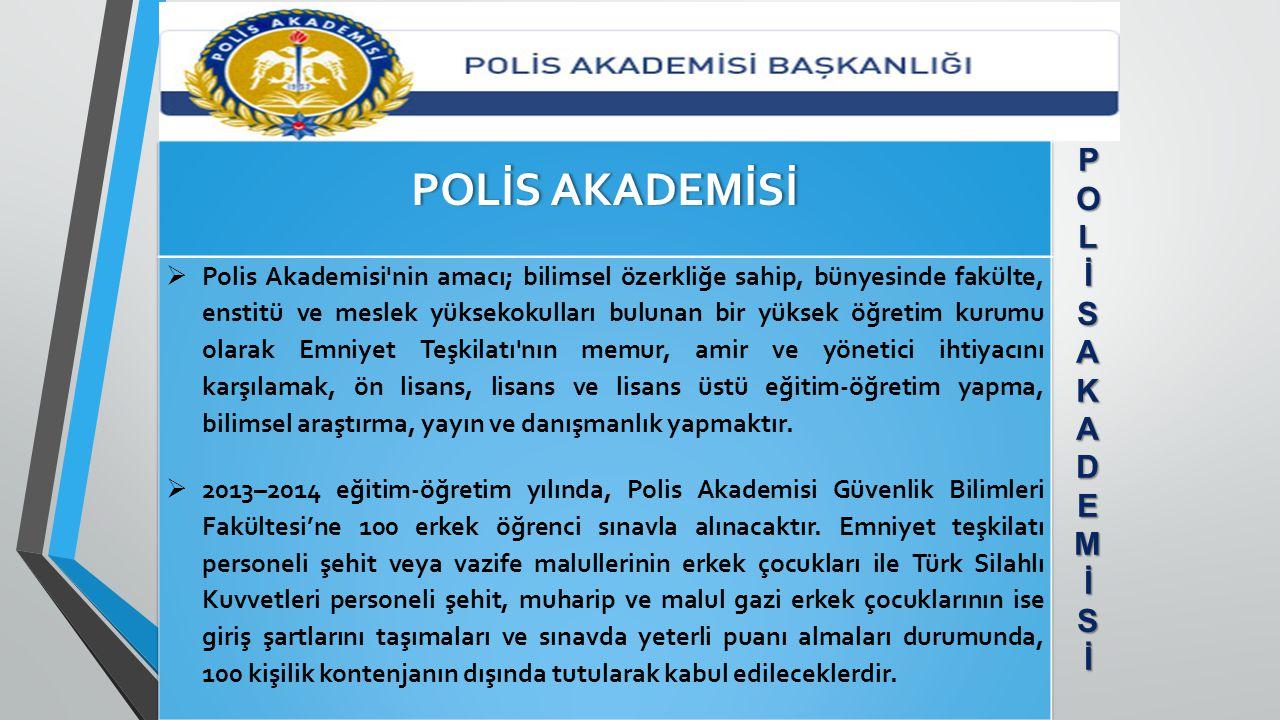 POLİS AKADEMİSİ POL İ SA KADEM İ S İ