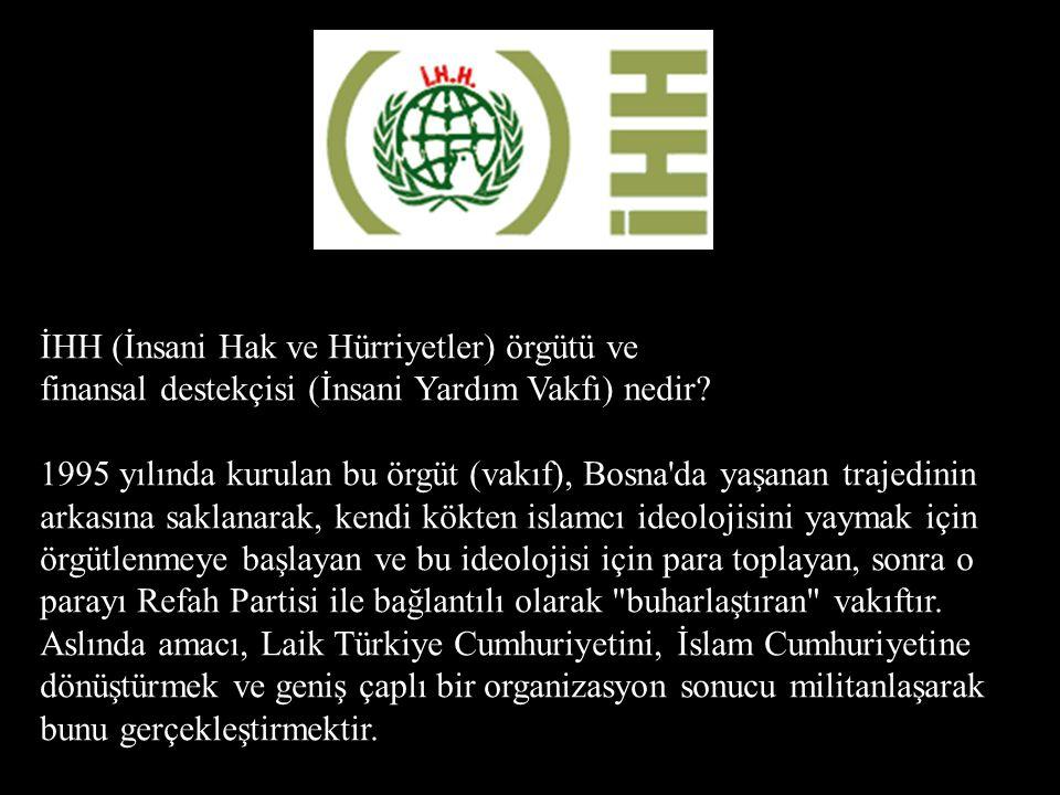 İHH (İnsani Hak ve Hürriyetler) örgütü ve