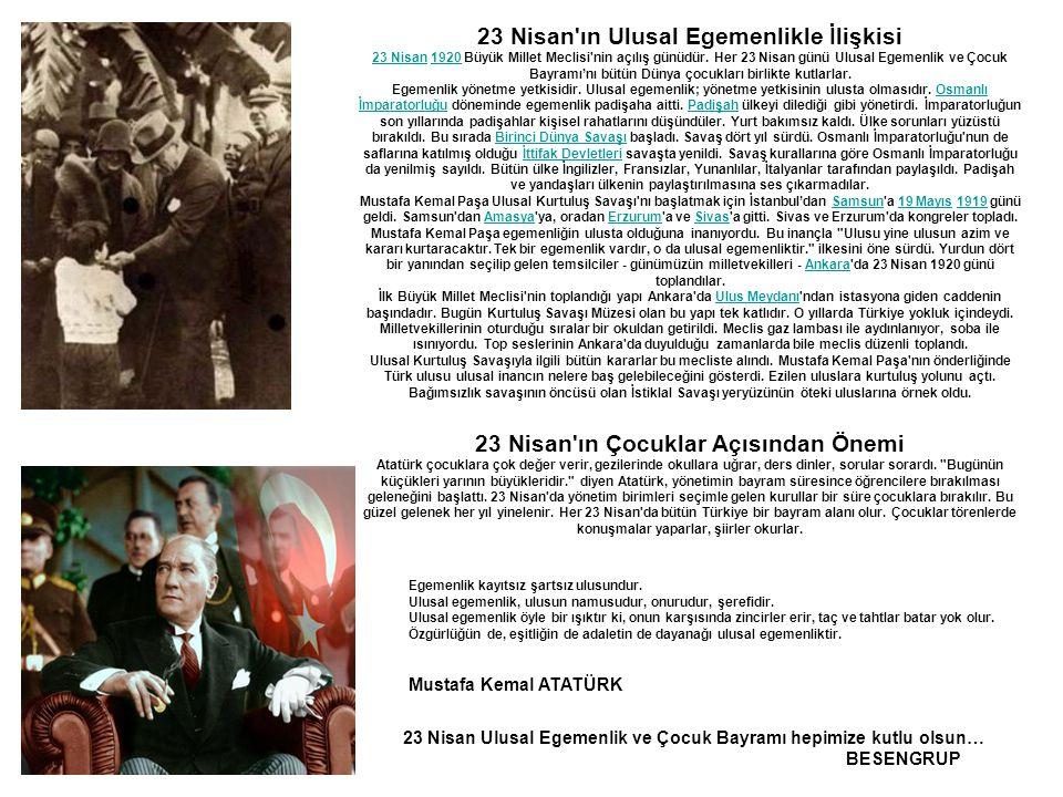 Mustafa Kemal ATATÜRK 23 Nisan ın Ulusal Egemenlikle İlişkisi