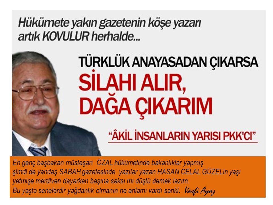 En genç başbakan müsteşarı ÖZAL hükümetinde bakanlıklar yapmış
