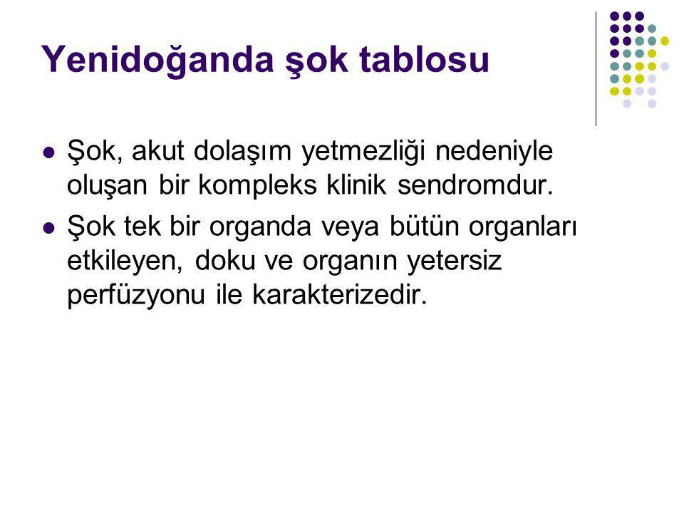 Yenidoğanda şok tablosu