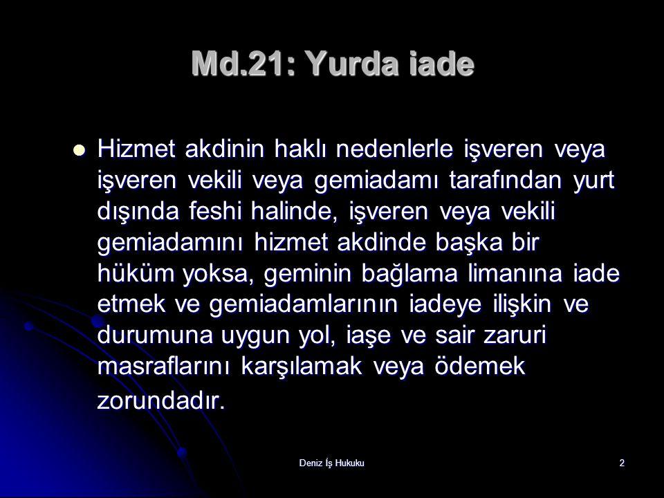 Md.21: Yurda iade