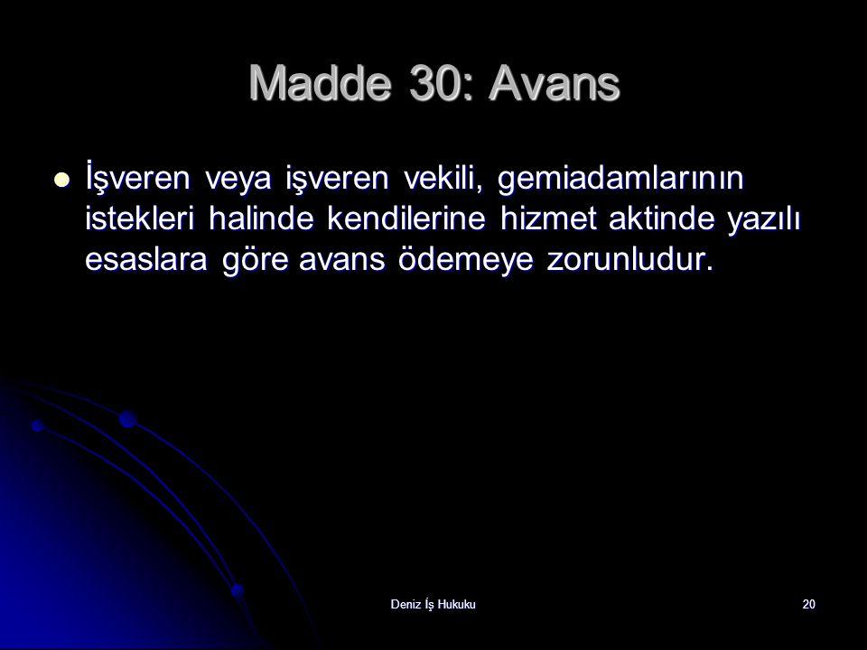 Madde 30: Avans