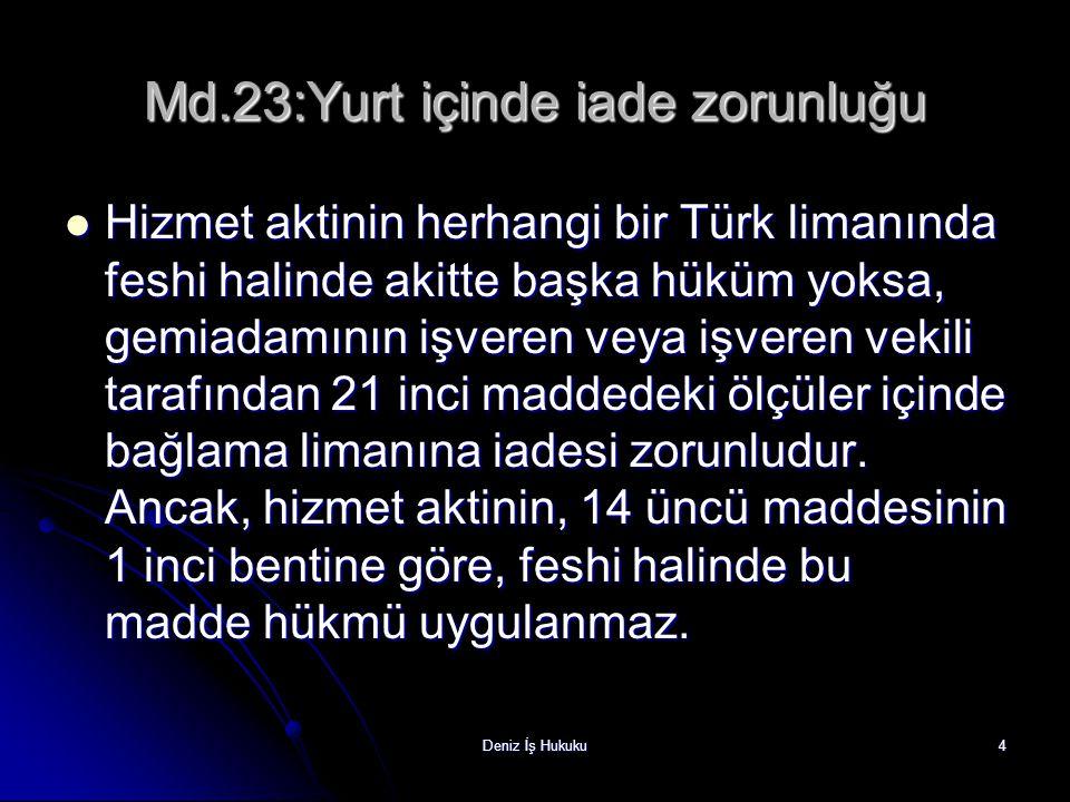 Md.23:Yurt içinde iade zorunluğu