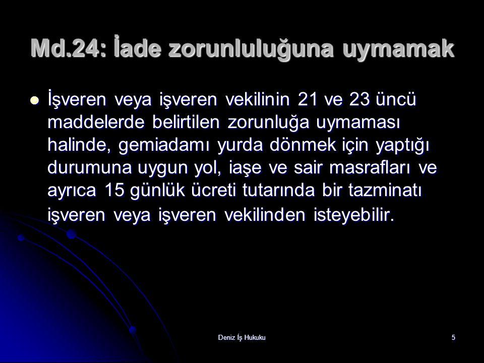 Md.24: İade zorunluluğuna uymamak
