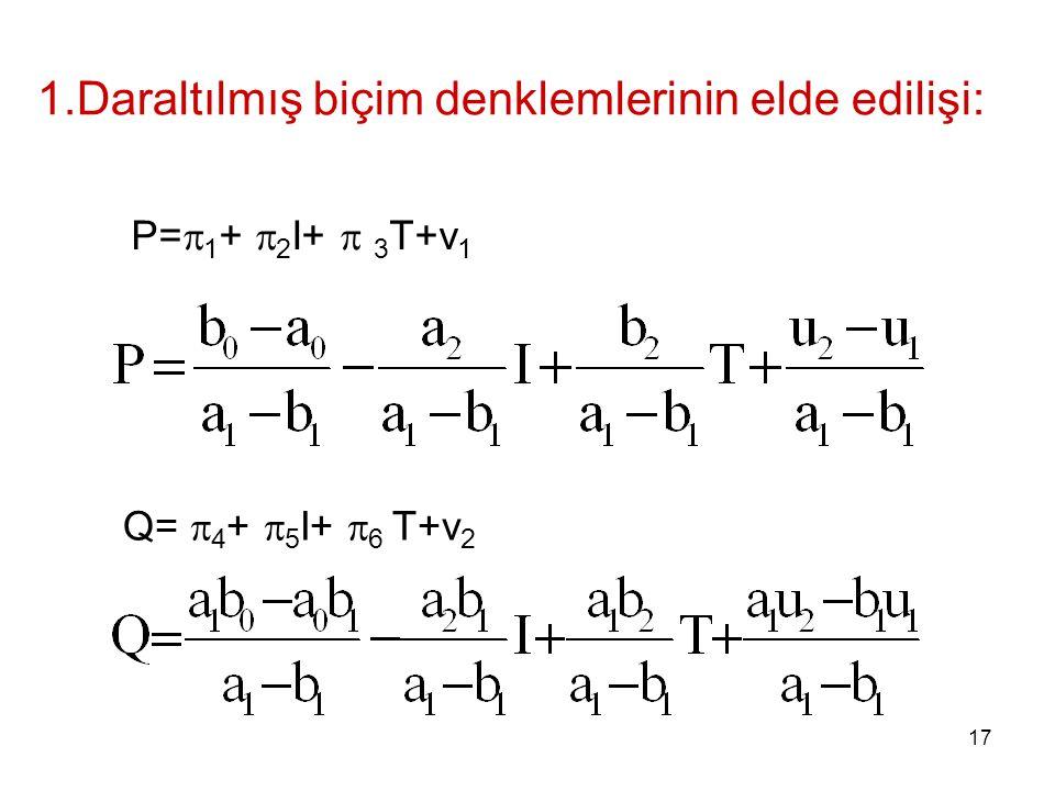 1.Daraltılmış biçim denklemlerinin elde edilişi: