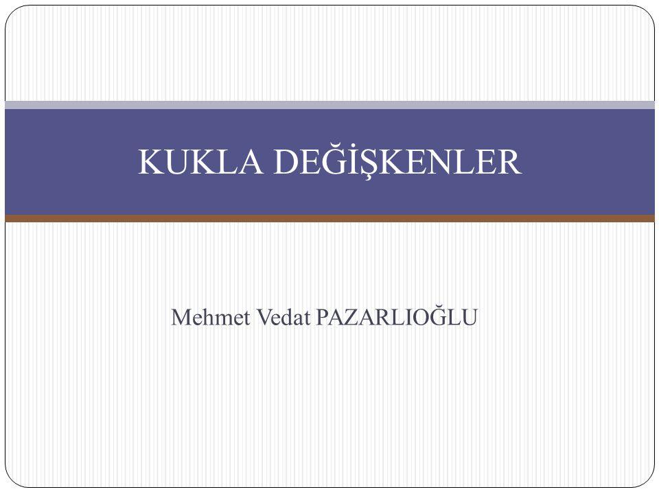Mehmet Vedat PAZARLIOĞLU