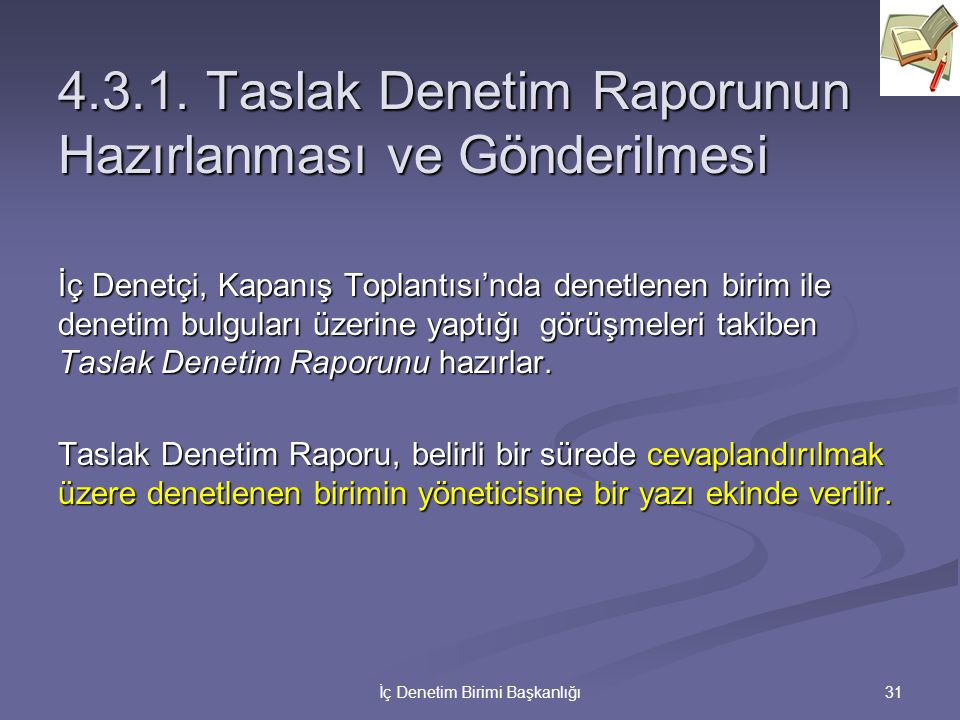 4.3.1. Taslak Denetim Raporunun Hazırlanması ve Gönderilmesi