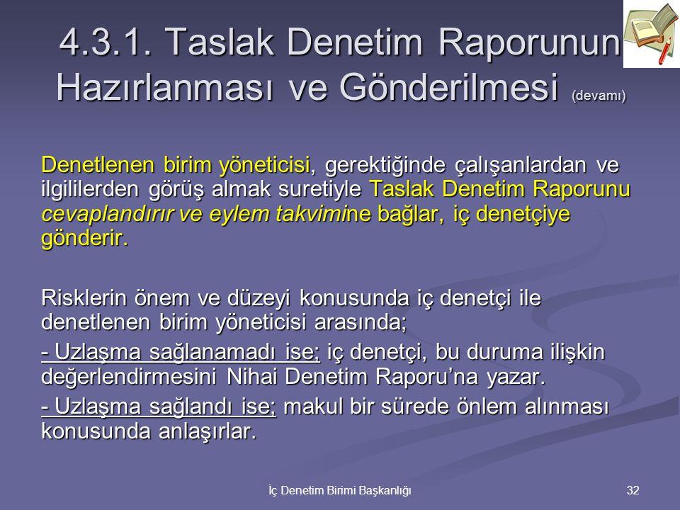 4.3.1. Taslak Denetim Raporunun Hazırlanması ve Gönderilmesi (devamı)