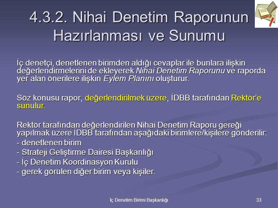4.3.2. Nihai Denetim Raporunun Hazırlanması ve Sunumu