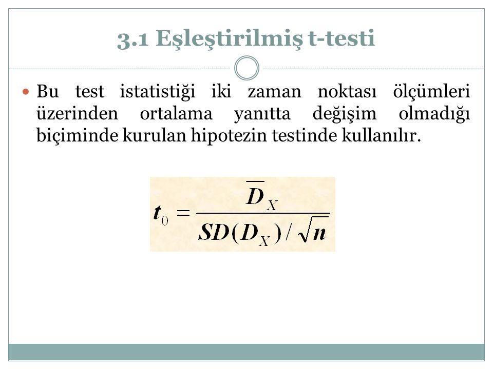 3.1 Eşleştirilmiş t-testi
