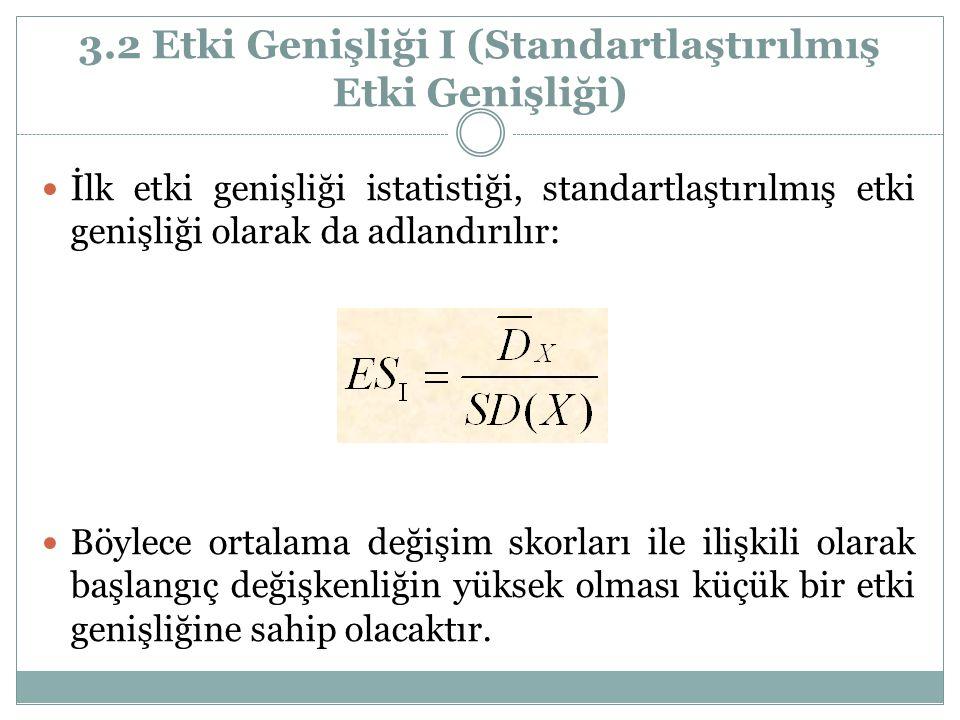 3.2 Etki Genişliği І (Standartlaştırılmış Etki Genişliği)