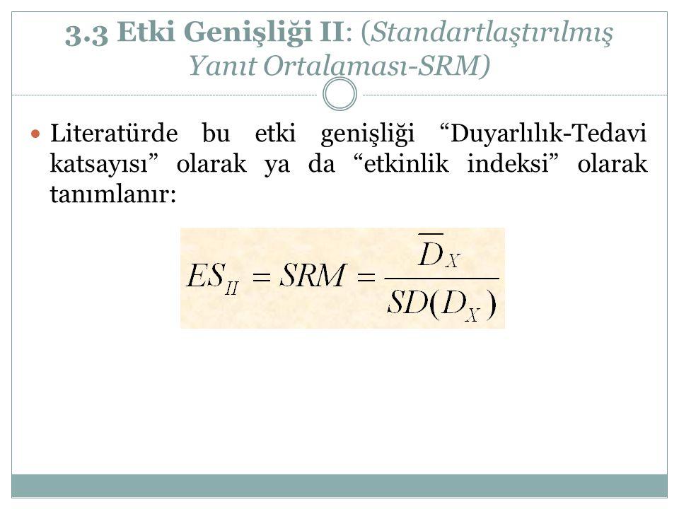 3.3 Etki Genişliği II: (Standartlaştırılmış Yanıt Ortalaması-SRM)