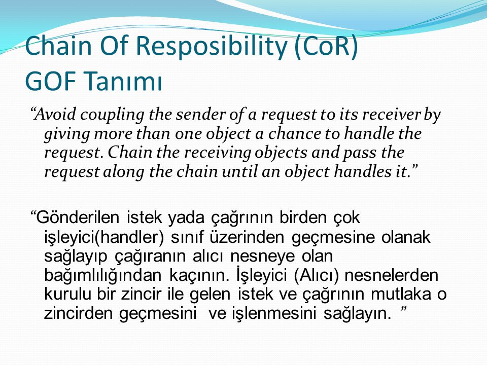 Chain Of Resposibility (CoR) GOF Tanımı