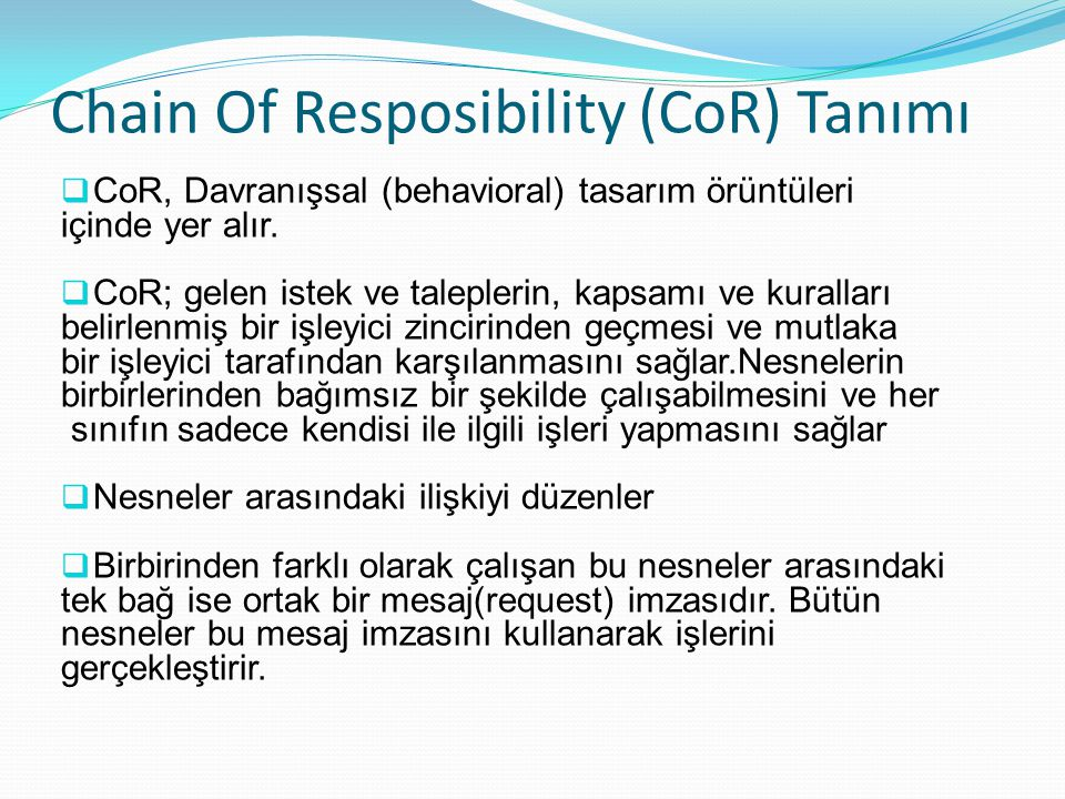 Chain Of Resposibility (CoR) Tanımı