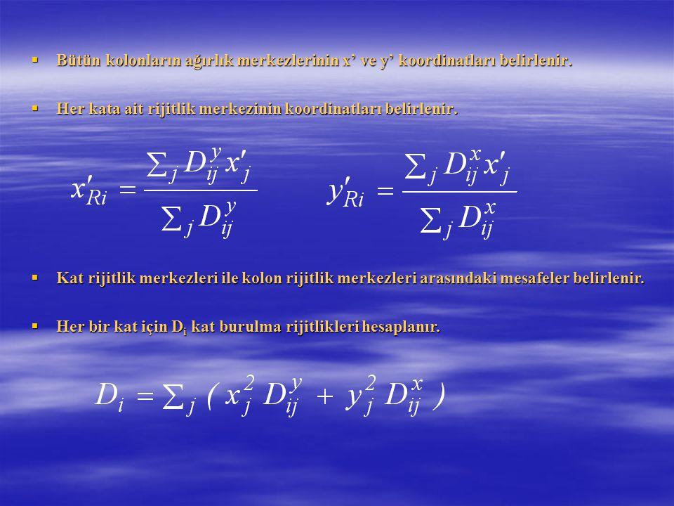 Bütün kolonların ağırlık merkezlerinin x' ve y' koordinatları belirlenir.