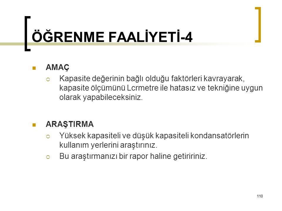 ÖĞRENME FAALİYETİ-4 AMAÇ