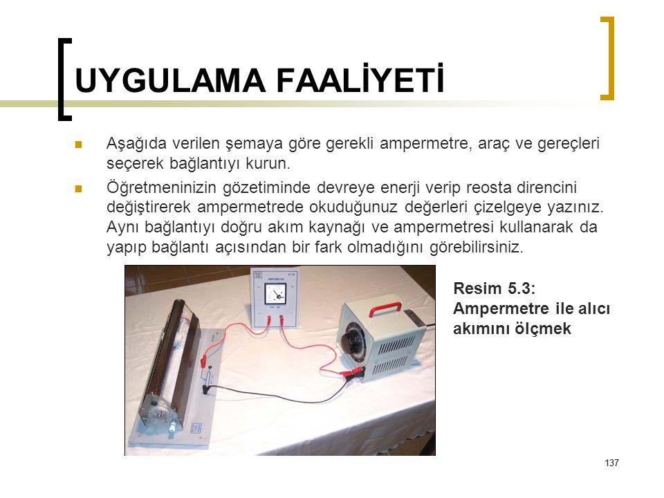 UYGULAMA FAALİYETİ Aşağıda verilen şemaya göre gerekli ampermetre, araç ve gereçleri seçerek bağlantıyı kurun.