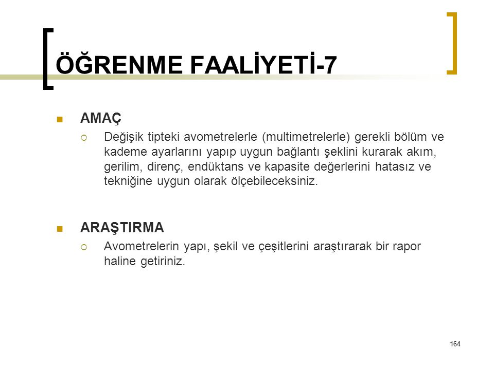 ÖĞRENME FAALİYETİ-7 AMAÇ ARAŞTIRMA