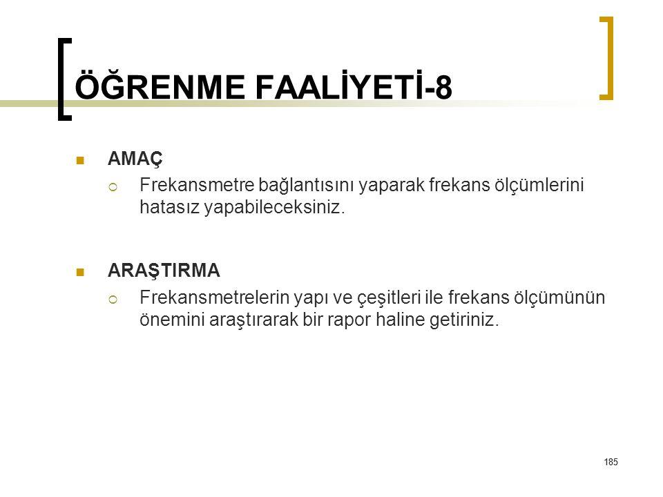 ÖĞRENME FAALİYETİ-8 AMAÇ