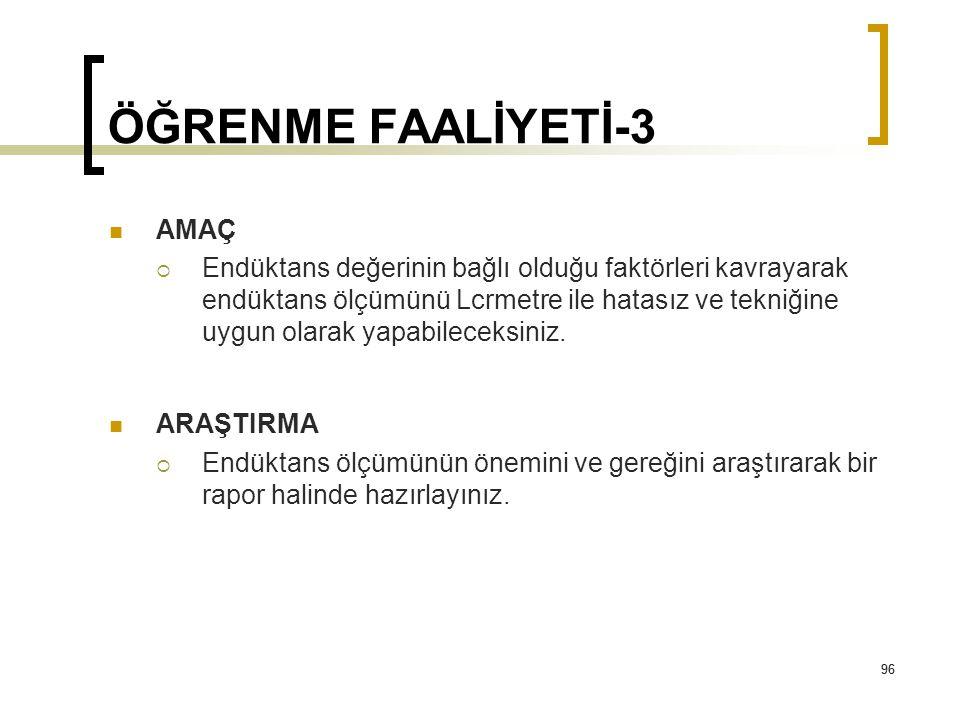 ÖĞRENME FAALİYETİ-3 AMAÇ