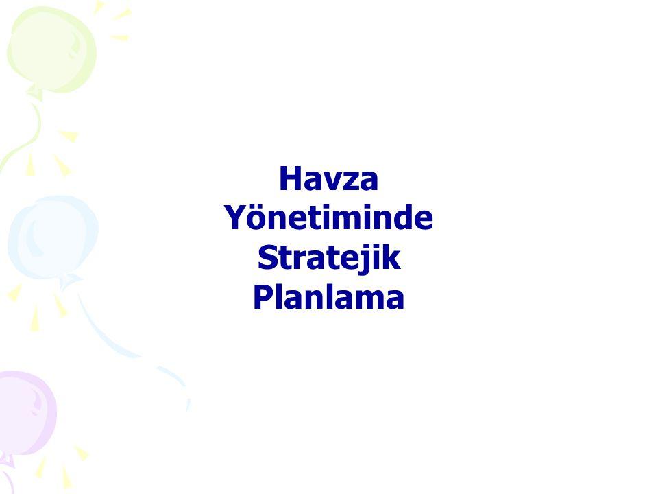 Havza Yönetiminde Stratejik Planlama
