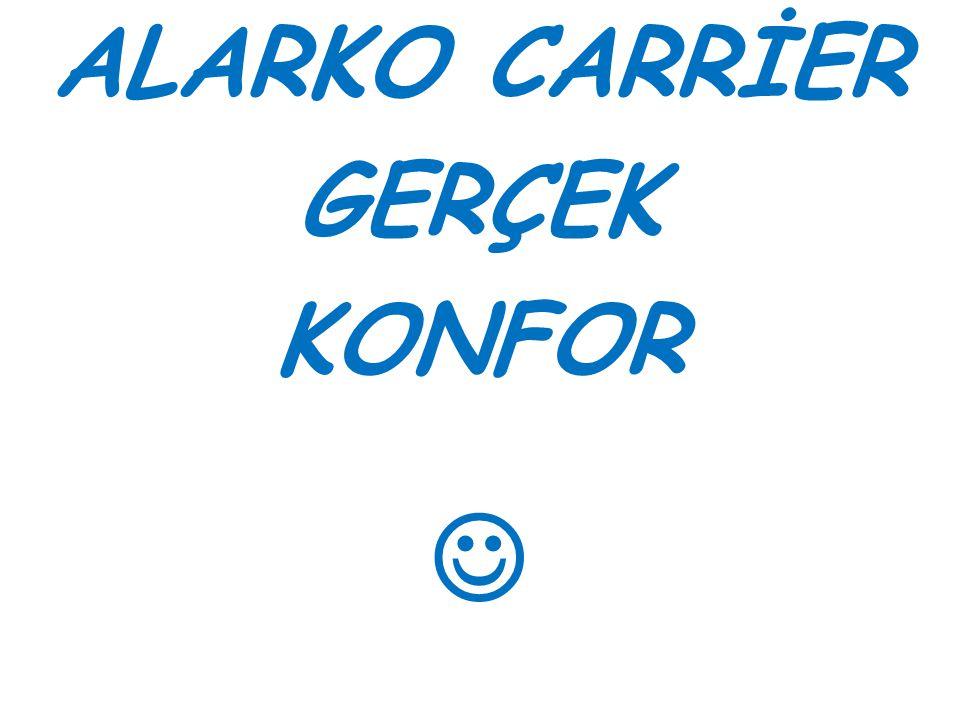 ALARKO CARRİER GERÇEK KONFOR 