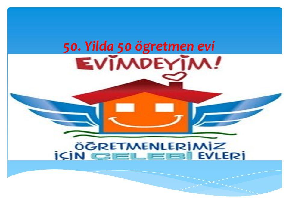 50. Yilda 50 ögretmen evi