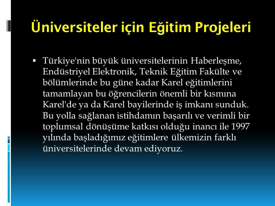 Üniversiteler için Eğitim Projeleri