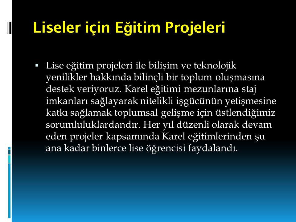 Liseler için Eğitim Projeleri