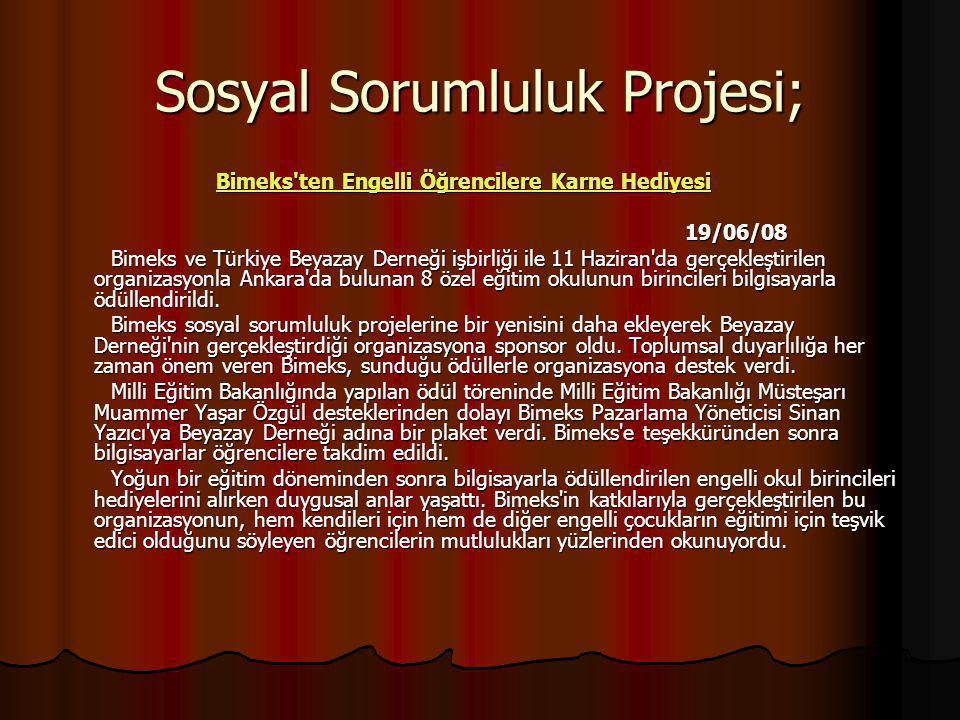 Sosyal Sorumluluk Projesi;