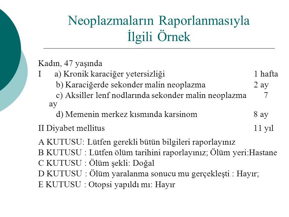 Neoplazmaların Raporlanmasıyla İlgili Örnek
