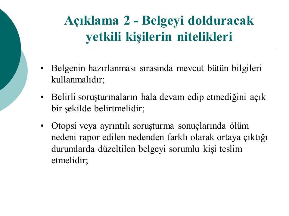 Açıklama 2 - Belgeyi dolduracak yetkili kişilerin nitelikleri