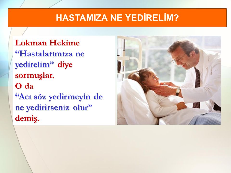 HASTAMIZA NE YEDİRELİM