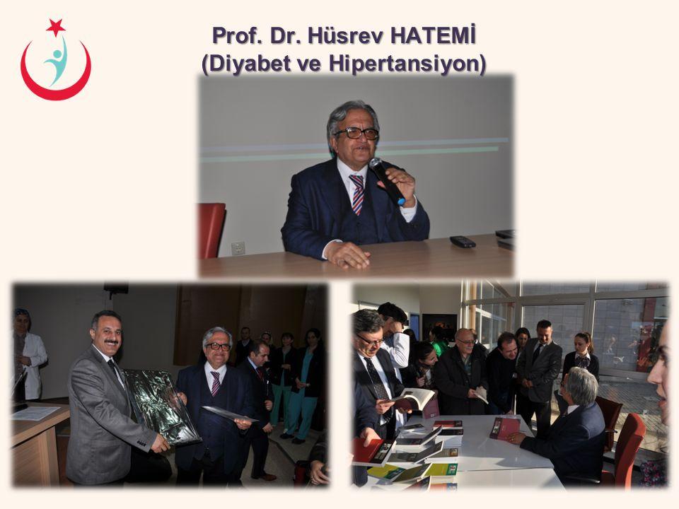Prof. Dr. Hüsrev HATEMİ (Diyabet ve Hipertansiyon)
