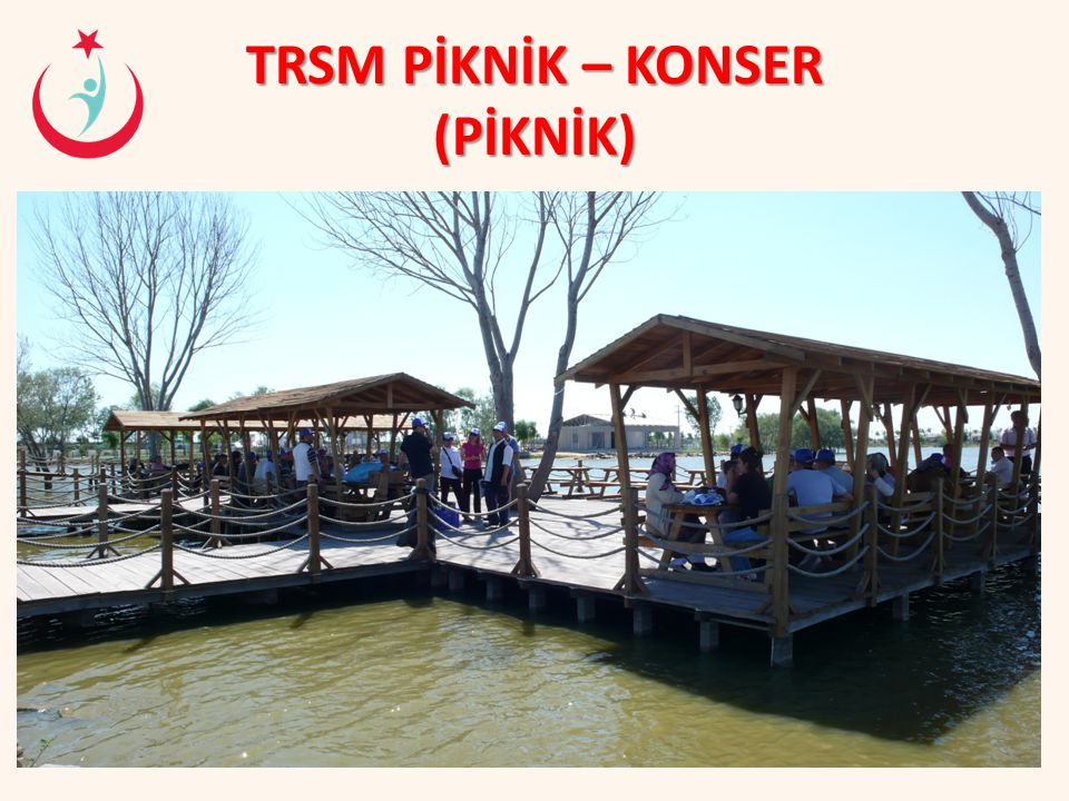 TRSM PİKNİK – KONSER (PİKNİK)