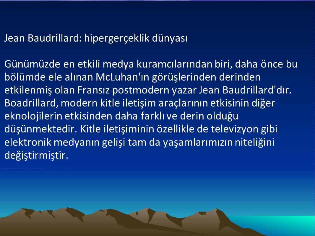 Jean Baudrillard: hipergerçeklik dünyası