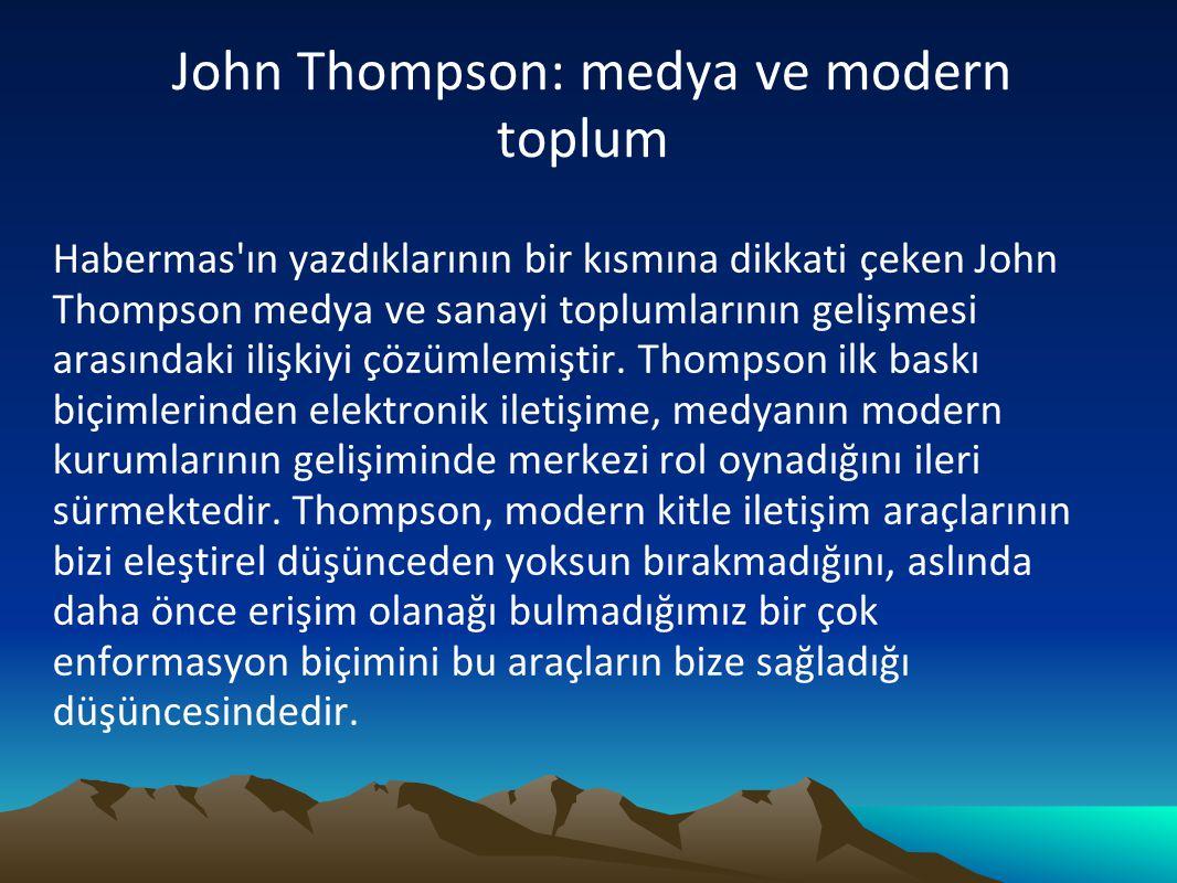 John Thompson: medya ve modern toplum