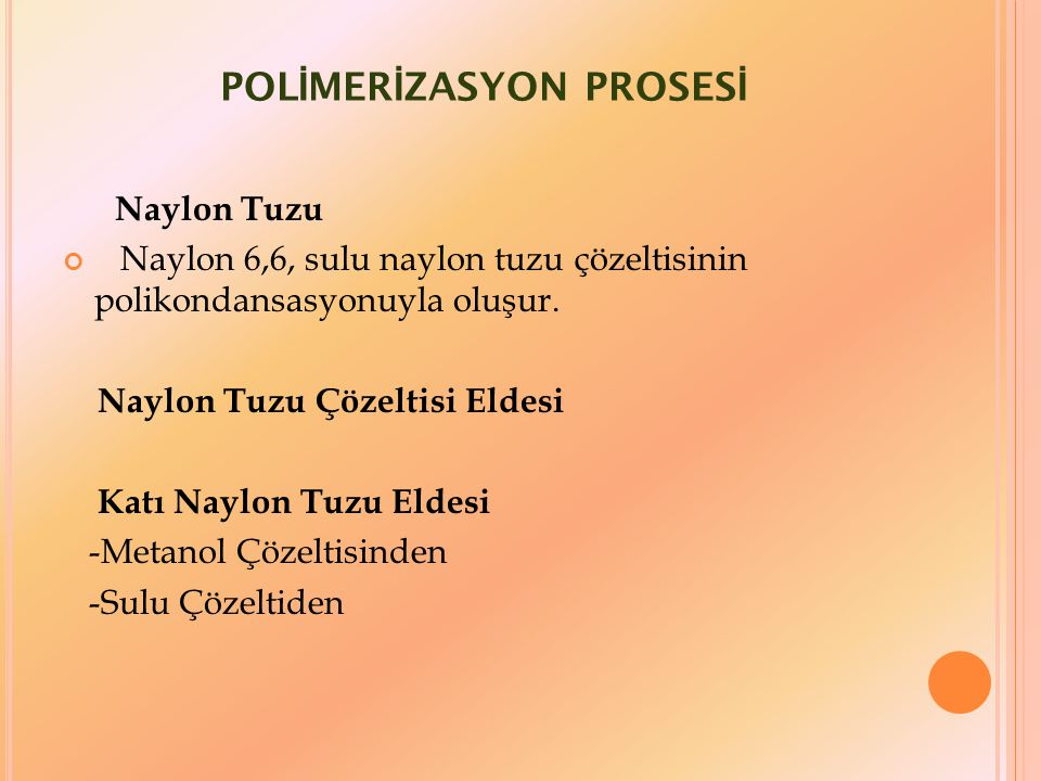 POLİMERİZASYON PROSESİ